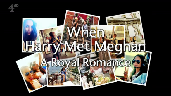 When Harry Met Meghan: A Royal Romance