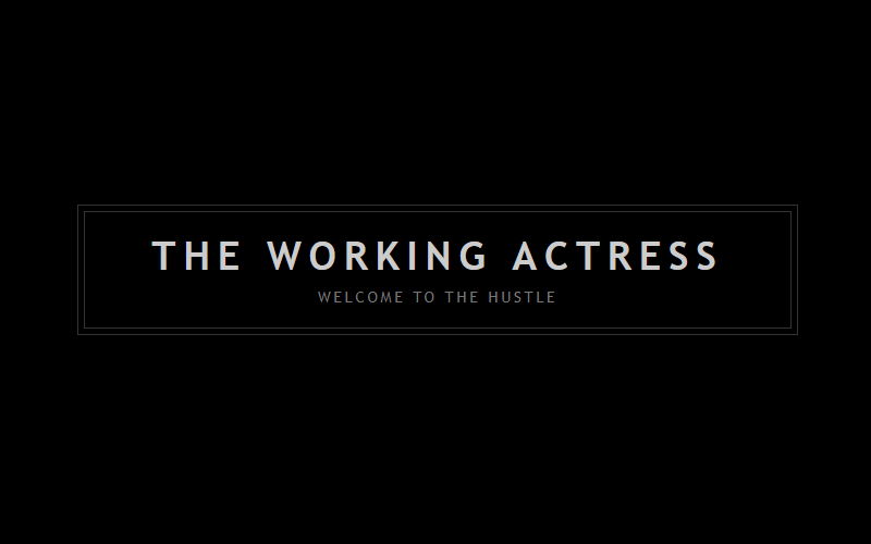 "All about Meghan Markle's Inspirational pre-fame blog ""The Working Actress"""
